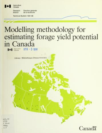 Modelling methodology for estimating forage yield potential in Canada by A. Bootsma