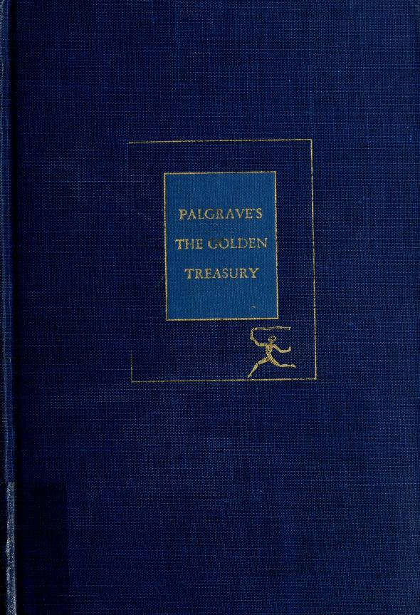 Palgrave's The golden treasury by with an introduction by Louis Untermeyer.